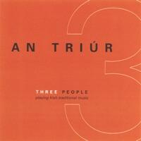Three People by An Triúr on Apple Music
