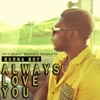 Always Love You - Single, Burna Boy