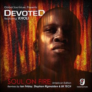 Devoted - Soul On Fire