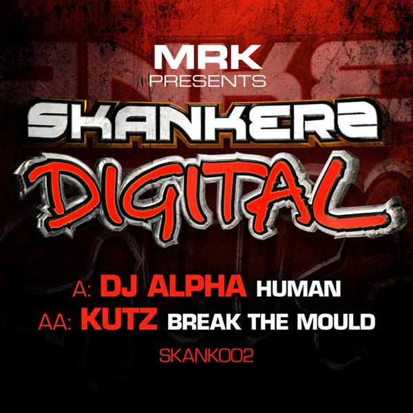 Human / Break the Mould - Single by DJ Alpha & Kutz on iTunes
