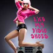 Lick My Disco Shoes!