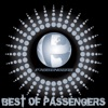 Best of Passengers, Passengers