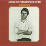 Loudon Wainwright III - Me and My Friend the Cat