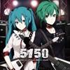 5150 (feat. Hatsune Miku & GUMI) ジャケット写真