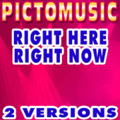 Right Here Right Now (Karaoke Version) [Originally Performed By Fatboy Slim]