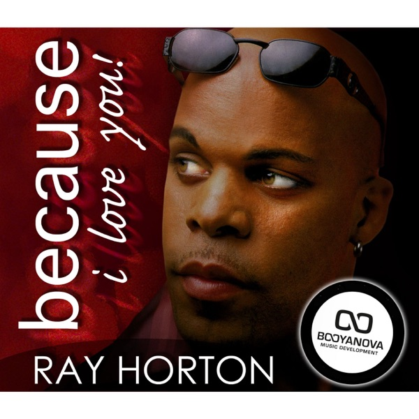 because i love you single by ray horton on itunes - Sarah Connor Lebenslauf