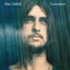 Ommadawn (Deluxe Edition), Mike Oldfield