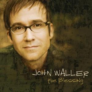 John Waller - While I'm Waiting