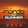 Mondo Records Summer 2014