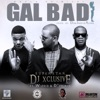 Gal Bad feat Wizkid D Prince Single