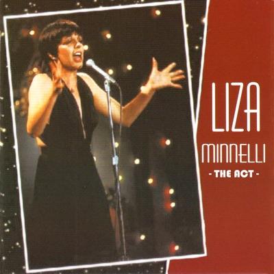 The Act (Original Cast Recording) - Liza Minnelli