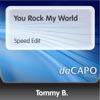 Tommy B. - You Rock My World