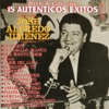15 Autenticos Exitos De: José Alfredo Jimenez, José Alfredo Jiménez