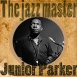 Junior Parker - I Wanna Ramble