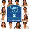 Indian Idol 2 (feat. Woh Pehli Baar) [Original Soundtrack]