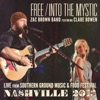 Free / Into the Mystic (Live from Southern Ground Music & Food Festival] [feat. Clare Bowen] - Single, Zac Brown Band