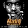 Le monde est mon pays (Single), Nakk Mendosa