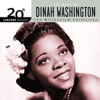 20th Century Masters The Millennium Collection The Best of Dinah Washington