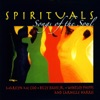 Spirituals - Songs of the Soul
