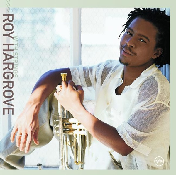 Roy Hargrove - I'm A Fool To Want You