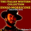 The Italian Western Collection Vol 2 Ennio Morricone