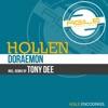 Hollen - Doraemon (Tony Dee Remix)