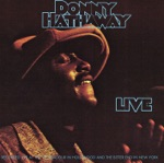 Donny Hathaway - Hey Girl (Live)