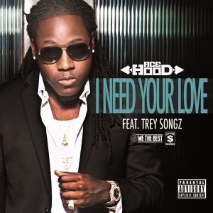 I Need Your Love (feat. Trey Songz) - Single Mp3 Download