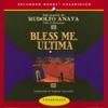 Bless Me, Ultima (Unabridged) AudioBook Download
