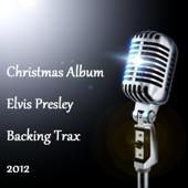 Christmas Elvis Presley Backing Trax