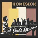 Clyde Lawrence - Homesick