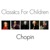 Classics for Children - Chopin