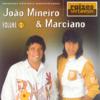 João Mineiro & Marciano - Raizes Sertanejas, Vol. 2 artwork