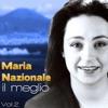 Maria Nazionale, Il meglio, Vol. 2, Maria Nazionale