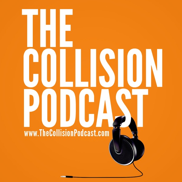 The Collision Podcast