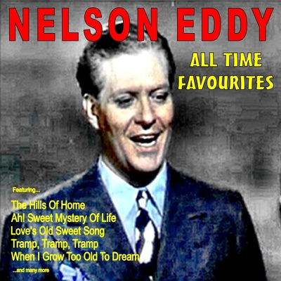 All Time Favourites - Nelson Eddy