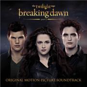 The Twilight Saga: Breaking Dawn, Pt. 2 (Original Motion Picture Soundtrack) - Multi-interprètes