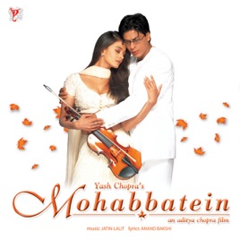 Mohabbatein Original Motion Picture Soundtrack Jatin Lalit