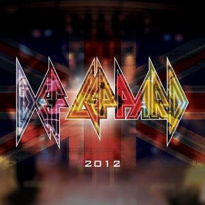 Pour Some Sugar On Me (2012 Re-Recorded Version) - Def Leppard song