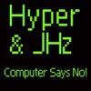 Hyper & JHz