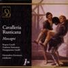 Mascagni: Cavalleria Rusticana (Live), Franco Corelli, Gianandrea Gavazzeni, Giangiacomo Guelfi & Giulietta Simionato