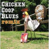 Chicken Coop Blues (Cigar Box Guitar Remix)