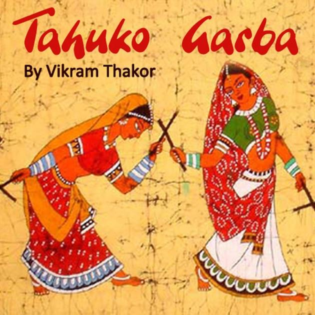 Avatar 2 Vikram Thakor: Tahuko Garba By Vikram Thakor On Apple Music