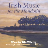 Irish Music for the Mandolin by Kevin McElroy on Apple Music