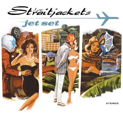 Jet Set (Bonus Track Version) - Los Straitjackets