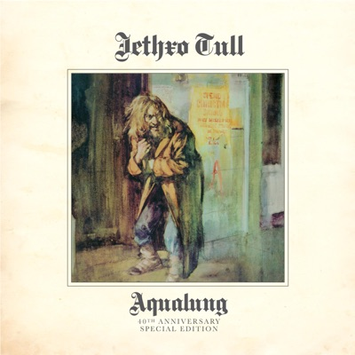 Aqualung (40th Anniversary Special Edition) - Jethro Tull