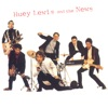 Huey Lewis and the News (Remastered), Huey Lewis & The News