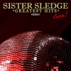 Sister Sledge: Greatest Hits - Live (Remastered) ジャケット写真