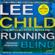 Lee Child - Running Blind: Jack Reacher, Book 4 (Unabridged)