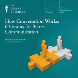 How Conversation Works: 6 Lessons for Better Communication audiobook